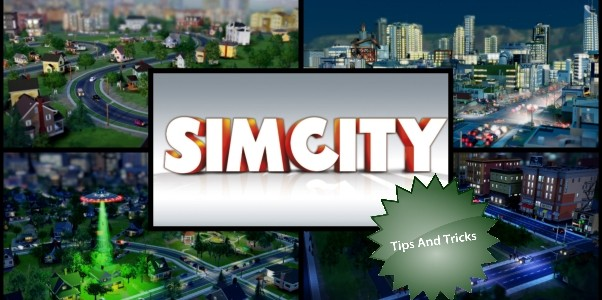 Sim city Tips and tricks