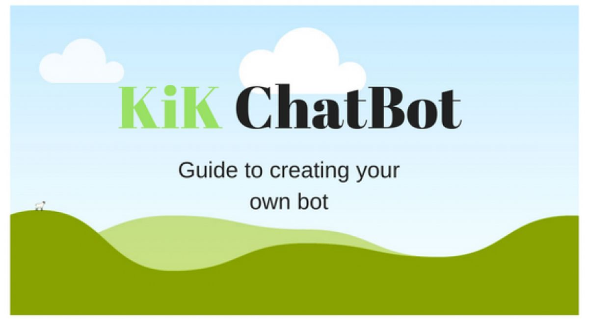 How to create a KIK bot