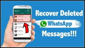 recover deleted messages whatsapp